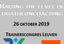 Triathloncongres 26 oktober 2019; Raising the level of triathloncoaching.